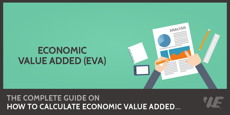Economic Value Added (EVA) Analysis dalam Penilaian Kinerja Keuangan